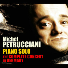 The Complete Concert In Germany (CD1) - Michel Petrucciani