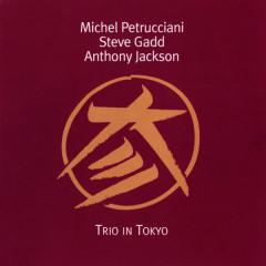 Trio In Tokyo - Michel Petrucciani