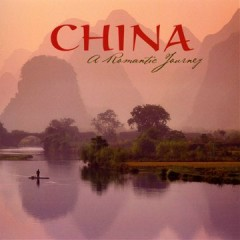 China: A Romantic Journey - John Herberman