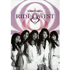 Ride West Part.1 - Baby V.O.X