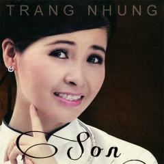 Son - Trang Nhung ((Nhạc trữ tình))