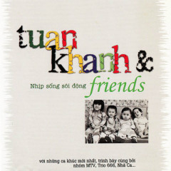 Tuấn Khanh & Friends
