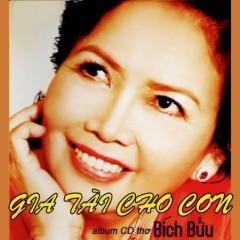 Gia Tài Cho Con - Thơ (CD2)