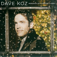 Memories of a Winter's Night - Dave Koz