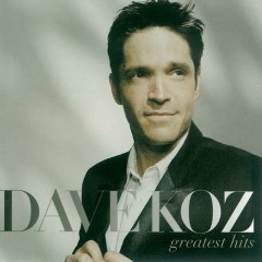 Greatest Hits Dave Koz - Dave Koz