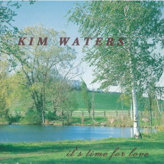 It's Time For Love - Kim Waters