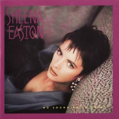 No Sound But A Heart - Sheena Easton