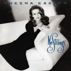 No Strings - Sheena Easton