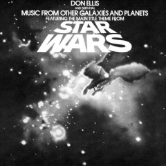Music From Other Galaxies And Planets - Don Ellis