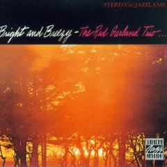 Bright and Breezy - Red Garland