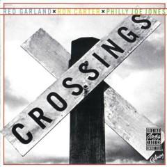 Crossings (with Ron Carter, Philly Joe Jones) - Red Garland