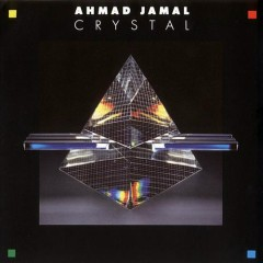 Crystal - Ahmad Jamal