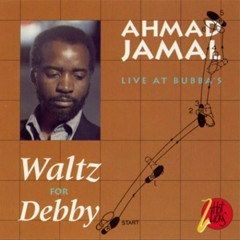 Ahmad Jamal in Concert - Waltz For Debby - Ahmad Jamal