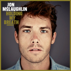 Holding My Breath - Jon Mclaughlin