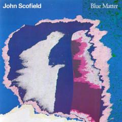 Blue Matter - John Scofield