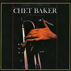With Fifty Italian Strings - Chet Baker