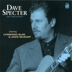 Left Turn on Blue - Dave Specter
