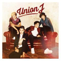 Union J (Deluxe Version) - Union J