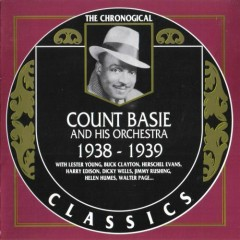 The Chronological Classics: Count Basie and His Orchestra 1938-1939 (CD1)