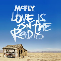 Love Is On The Radio - EP - McFly