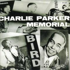 Charlie Parker Memorial Vol.1 (CD1) - Charlie Parker