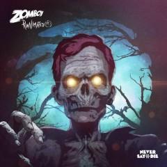 Reanimated EP Pt. I - Zomboy