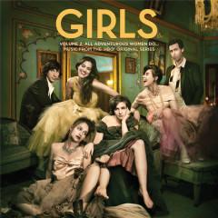 Girls, Vol. 2: All Adventurous Women Do…OST