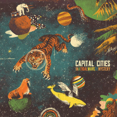 In A Tidal Wave Of Mystery (Deluxe Version) - Capital Cities