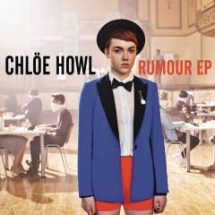 Rumour - EP - Chlöe Howl