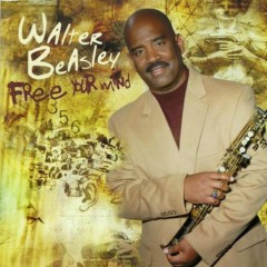 Free Your Mind - Walter Beasley