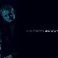 Blue Bolero - Chris Standring