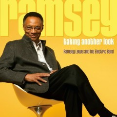 Ramsey Taking Another Look (Universal Music Group 105) - Ramsey Lewis