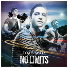 No Limits - Boyce Avenue