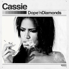 Dope 'n Diamonds - Cassie