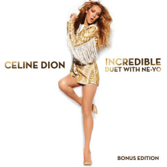 Incredible - Single - Céline Dion, Ne-Yo