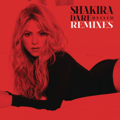 Dare (La La La) (Remixes) - Single - Shakira