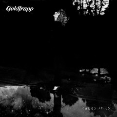 Tales Of Us (Deluxe Edition) (CD1) - Goldfrapp