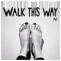 Walk This Way - EP - MØ