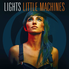 Little Machines (Deluxe Version) - Lights