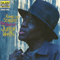 Keep on Steppin': The Best of Junior Wells - Junior Wells