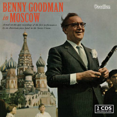 Benny Goodman In Moscow (CD 1)