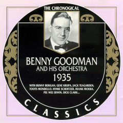 Benny Goodman And His Orchestra: 1935 (CD 1)