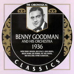 Benny Goodman And His Orchestra: 1936 (CD 2)