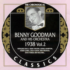 Benny Goodman And His Orchestra: 1938 Vol. 2 (CD 1)