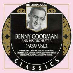 Benny Goodman And His Orchestra: 1939 Vol. 2 (CD 2)