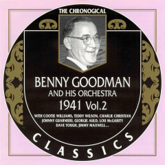 Benny Goodman And His Orchestra: 1941 Vol. 2 (CD 1)