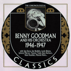 Benny Goodman And His Orchestra: 1946 - 1947 (CD 1)