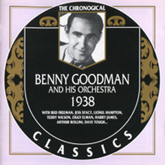 Benny Goodman And His Orchestra: 1938  (CD 2)