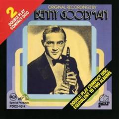 Original Recordings By Benny Goodman
