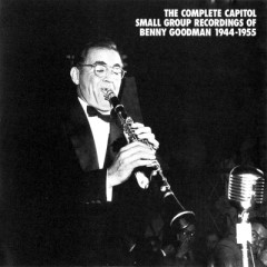 The Complete Capitol Small Group Recordings Of Benny Goodman 1944-1955 (CD 4) - Benny Goodman